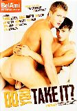 Do You Take It?  - Bel Ami - Twinks Outdoors Threesomes Gay Young - Harris Hilton Andre Boleyn Jim Collins Billy Cotton Todd Rosset - 90min -  DVD.    Click for more info...